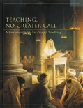 Teaching, No Greater Call book summary, reviews and downlod