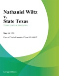 Nathaniel Wiltz v. State Texas book summary, reviews and downlod