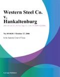 Western Steel Co. v. Hankaltenburg book summary, reviews and downlod
