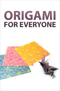 Origami for Everyone E-Book Download