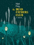 The Dead Fathers Club book summary, reviews and downlod