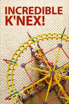 Incredible K'NEX E-Book Download