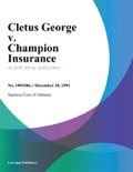 Cletus George v. Champion Insurance book summary, reviews and downlod