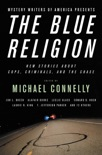 Mystery Writers of America Presents The Blue Religion book summary, reviews and downlod
