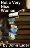 Not a Very Nice Woman book summary, reviews and download