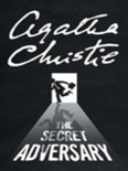 The Secret Adversary book summary, reviews and download