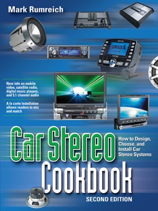 Car Stereo Cookbook by The McGraw-Hill Companies, Inc. book summary, reviews and downlod