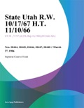 State Utah R.W. 10/17/67 H.T. 11/10/66 book summary, reviews and downlod