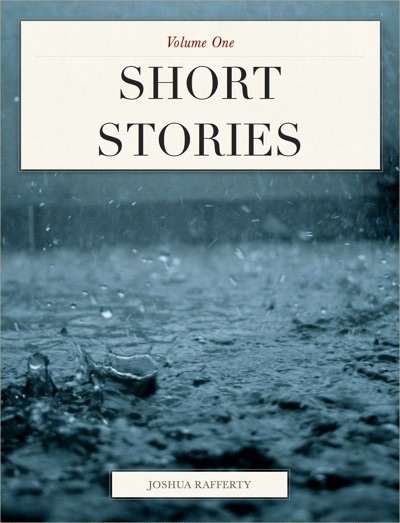 Short Stories by Joshua Rafferty Book Summary, Reviews and E-Book Download