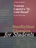"""A Study Guide for Truman Capote's """"In Cold Blood"""" book summary, reviews and downlod"""
