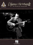 Django Reinhardt - The Definitive Collection (Songbook) book summary, reviews and download