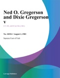Ned O. Gregerson and Dixie Gregerson V. book summary, reviews and downlod