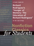 """A Study Guide for Richard Rodriguez's """"Hunger of Memory: The Education of Richard Rodriguez"""" book summary, reviews and downlod"""