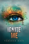 Ignite Me book summary, reviews and download