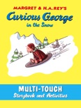 Curious George in the Snow (Multi-Touch Edition) book summary, reviews and download