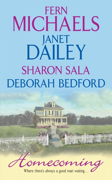 Homecoming by Fern Michaels, Janet Dailey, Sharon Sala & Deborah Bedford Book Summary, Reviews and E-Book Download