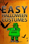 Easy Halloween Costumes book summary, reviews and download