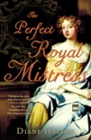 The Perfect Royal Mistress book summary, reviews and downlod