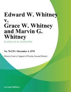 Edward W. Whitney v. Grace W. Whitney and Marvin G. Whitney E-Book Download