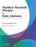 Matthew Marshall Morgan v. State Alabama book summary, reviews and downlod
