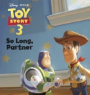 Toy Story: So Long, Partner book summary, reviews and downlod