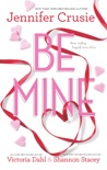 Be Mine book summary, reviews and downlod