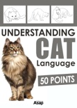 Understanding Cat Language - 50 Points book summary, reviews and download
