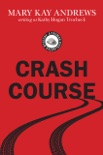 Crash Course book summary, reviews and downlod