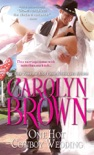 One Hot Cowboy Wedding book summary, reviews and downlod