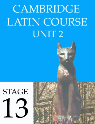 Cambridge Latin Course (4th Ed) Unit 2 Stage 13 textbook download