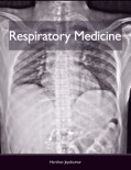 Respiratory Medicine book summary, reviews and download