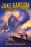 Jake Ransom and the Howling Sphinx book summary, reviews and downlod