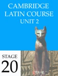 Cambridge Latin Course (4th Ed) Unit 2 Stage 20