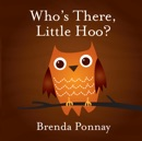 Who's There, Little Hoo? book summary, reviews and download