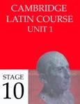 Cambridge Latin Course (4th Ed) Unit 1 Stage 10