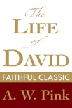 The Life of David book summary, reviews and download