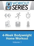 4-Week Bodyweight Home Workout book summary, reviews and download