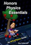 Honors Physics Essentials: An APlusPhysics Guide to High School Physics