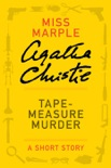 Tape Measure Murder book summary, reviews and downlod