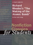 """A Study Guide for Richard Rhodes's """"The Making of the Atomic Bomb"""" book summary, reviews and downlod"""
