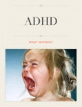 ADHD What works!? book summary, reviews and download
