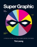Super Graphic book summary, reviews and download