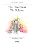 The Dauntless Tin Soldier book summary, reviews and downlod