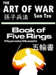 The Art of War by Sun Tzu & The Book of Five Rings by Miyamoto Musashi book summary, reviews and downlod