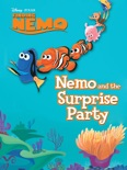 Finding Nemo: Nemo and the Surprise Party book summary, reviews and downlod