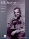 Billy Strayhorn: An American Master (Songbook) book summary, reviews and download