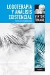 Logoterapia y análisis existencial resumen del libro