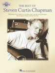 The Best of Steven Curtis Chapman - Fingerstyle Guitar (Songbook)