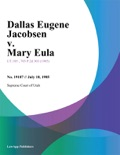 Dallas Eugene Jacobsen v. Mary Eula book summary, reviews and downlod