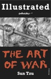 The Art of War. Illustrated. book summary, reviews and downlod